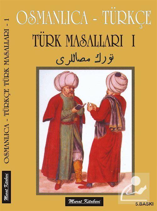 Osmanlıca-Türkçe Türk Masalları 1