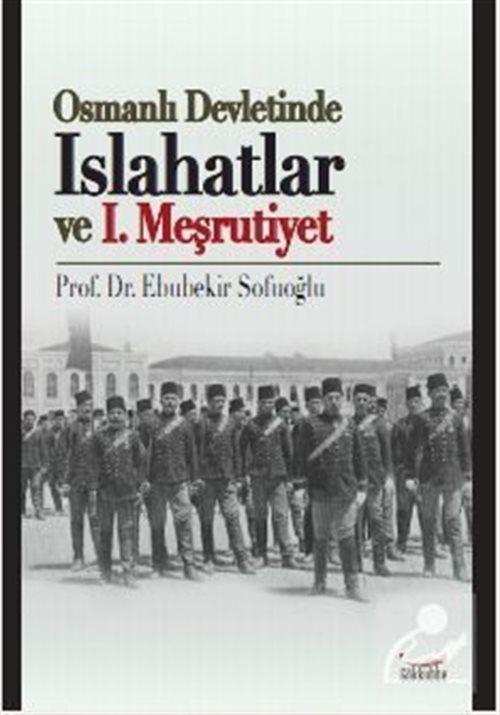 Osmanlı Devletinde Islahatlar ve I. Meşrutiyet