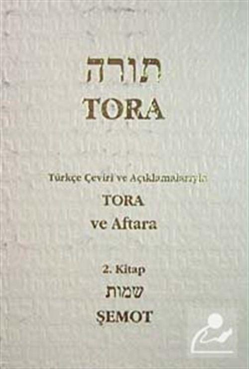 Tora Şemot 2 / Tevrat Tefsiri II