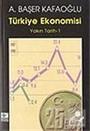 Türkiye Ekonomisi / Yakın Tarih - 1