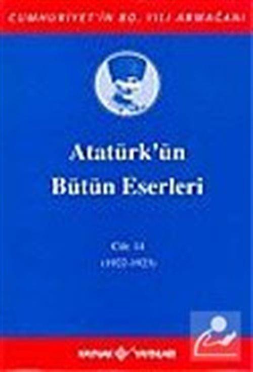 Atatürk'ün Bütün Eserleri / 14.Cilt