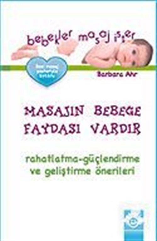 Bebekler Masaj İster
