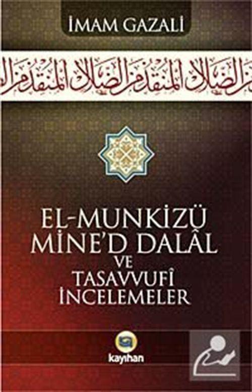 El-Munkizü Mine'd Dalal Şerhi ve Tasavvufi İncelemeler (karton kapak)
