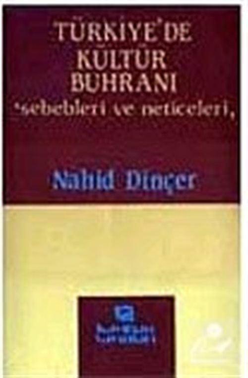 Türkiye'de Kültür Buhranı