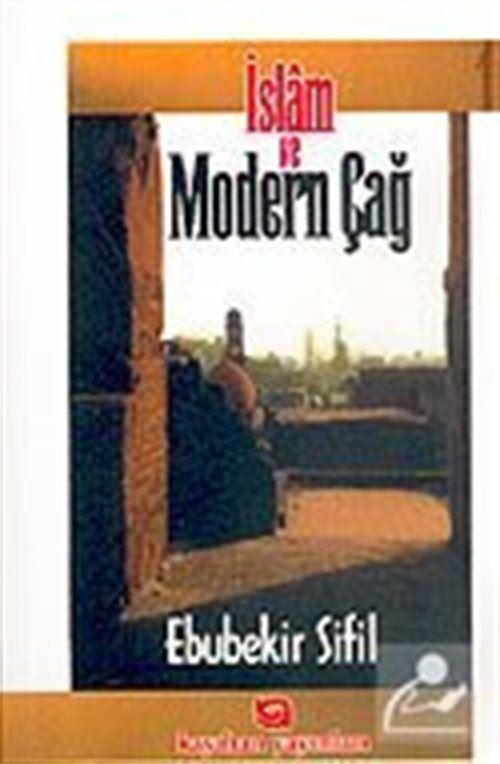 İslam ve Modern Çağ 1