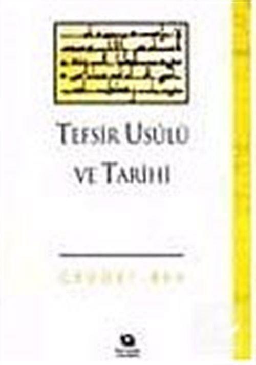 Tefsir Usulü ve Tarihi