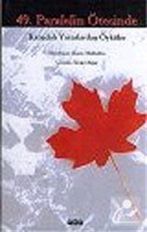 49. Paralelin Ötesinde : Kanadalı Yazarlardan Öyküler