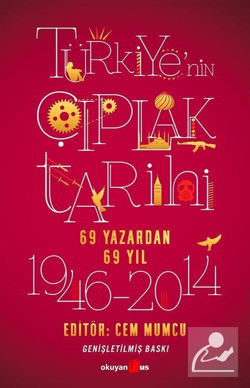 Türkiye'nin Çıplak Tarihi (69 Yazardan 69 Yıl)