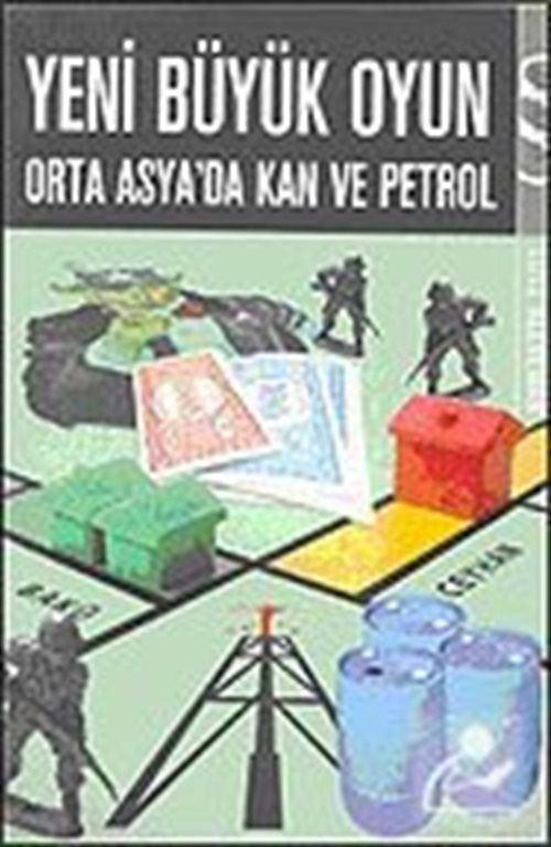 Yeni Büyük Oyun: Orta Asya'da Kan ve Petrol