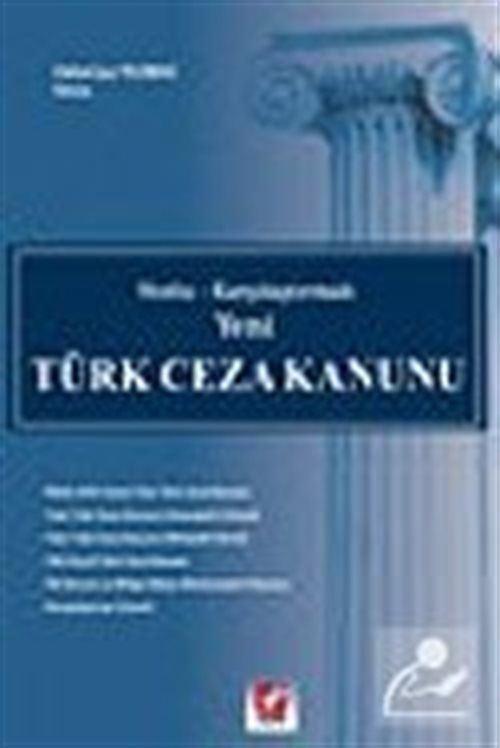 Yeni Türk Ceza Kanunu: Notlu-Karşılaştırmalı