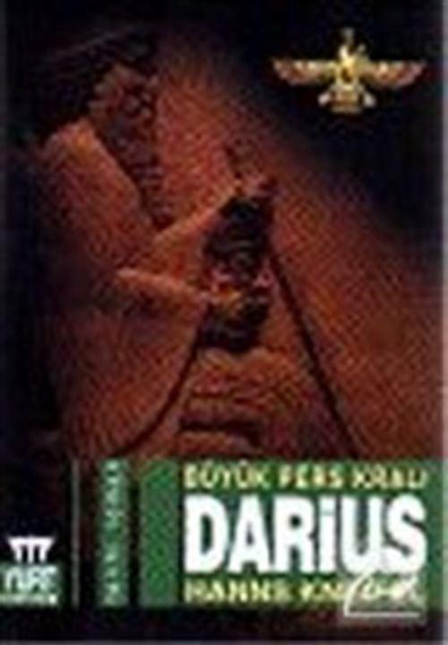 Darius: Büyük Pers Kralı