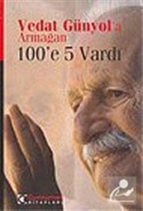 Vedat Günyol'a Armağan 100'e 5 Vardı