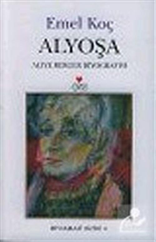 Alyoşa : Aliye Berger Biyografisi