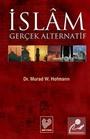 İslam: Gerçek Alternatif