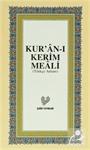 Kur'an-ı Kerim Meali (Türkçe Anlam) (Orta Boy)