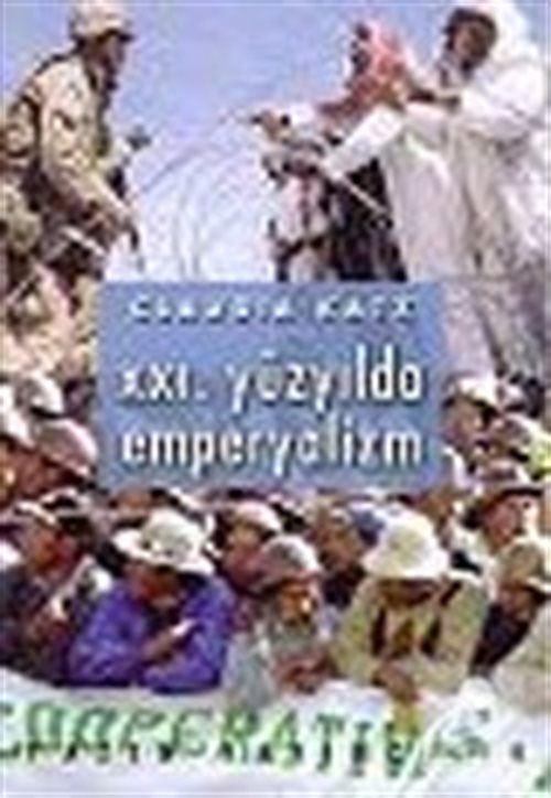 XXI. Yüzyılda Emperyalizm