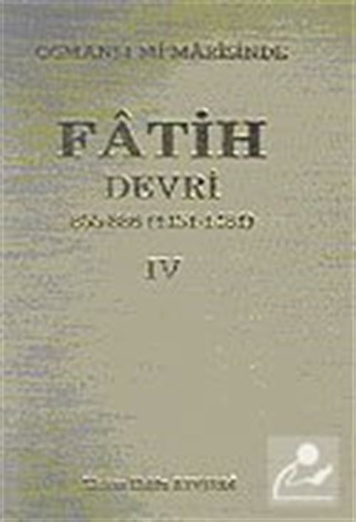 Osmanlı Mimarasinde Fatih Devri - IV