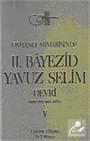 Osmanlı Mimarisinde II. Bayezid, Yavuz Selim Devri (5.cilt)