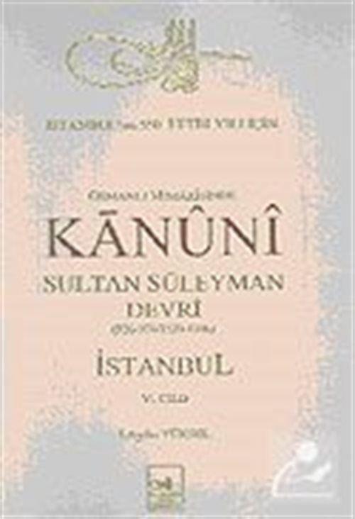 Osmanlı Mimarisinde Kanuni Devri (6. Cilt)