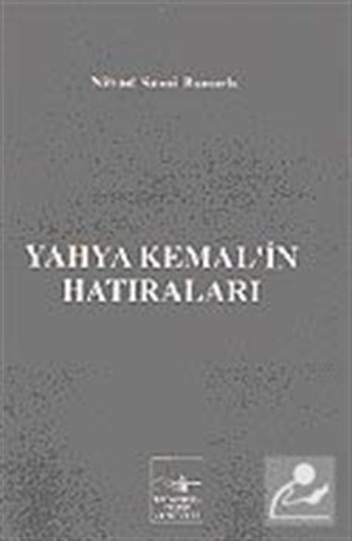 Yahya Kemal'in Hatıraları