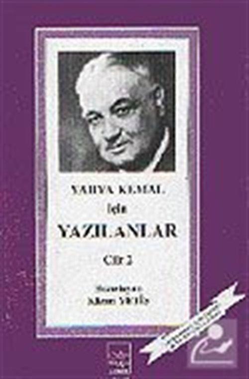 Yahya Kemal İçin Yazılanlar Cilt 2