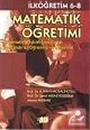 Matematik Öğretimi : İlköğretim 6 - 8