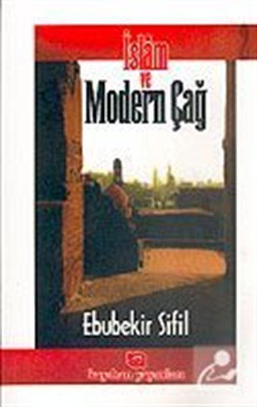İslam ve Modern Çağ 2