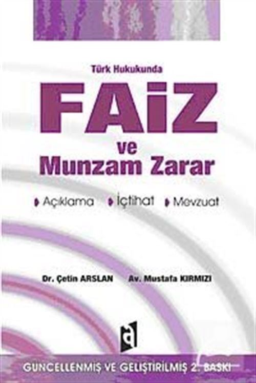 Türk Hukukunda Faiz ve Munzam Zarar