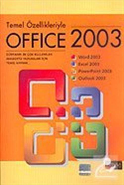 Temel Özellikleriyle Office 2003