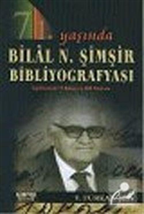 Bilal N. Şimşir Bibliyografyası