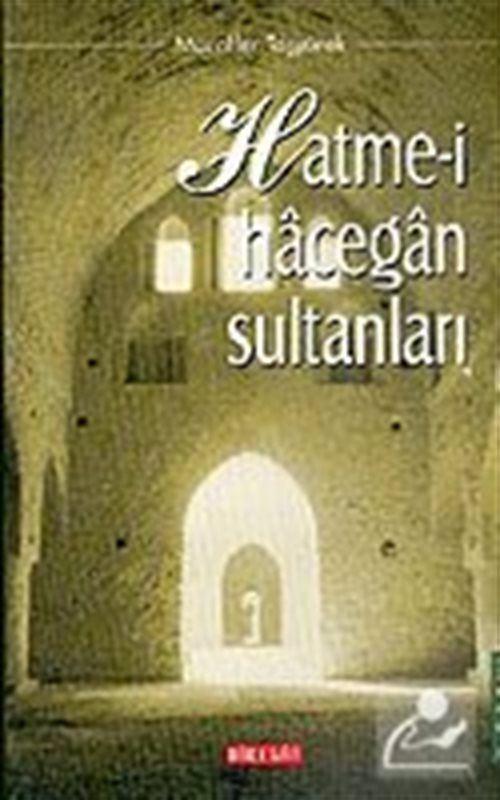 Hatme-i Hacegan Sultanları