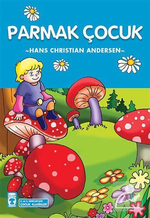 Parmak Çocuk / Çocuk Klasikleri