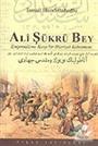 Ali Şükrü Bey: Emperyalizme Karşı Bir Kahraman