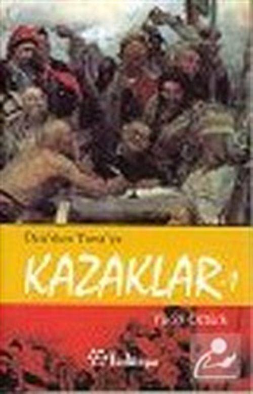 Özü'den Tuna'ya Kazaklar -1