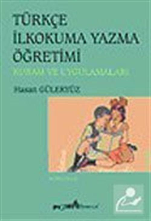 Türkçe İlkokuma Yazma Öğretimi / Hasan Güleryüz