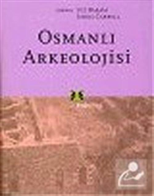Osmanlı Arkeolojisi