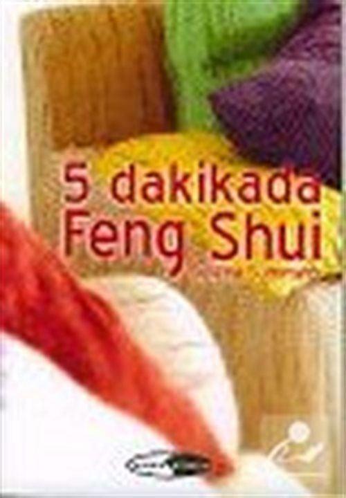 5 Dakikada Feng Shui