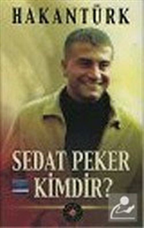 Sedat Peker Kimdir?