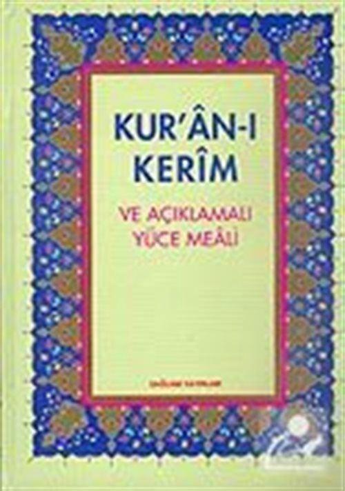 Kur'an-ı Kerim ve Açıklamalı Yüce Meali Rahle boy 3lü meal