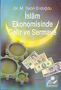İslam Ekonomisinde Gelir ve Sermaye