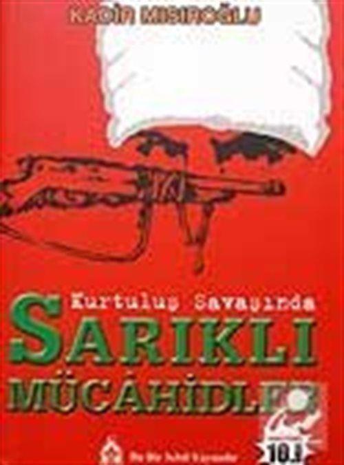 Sarıklı Mücahidler / Kurtuluş Savaşında