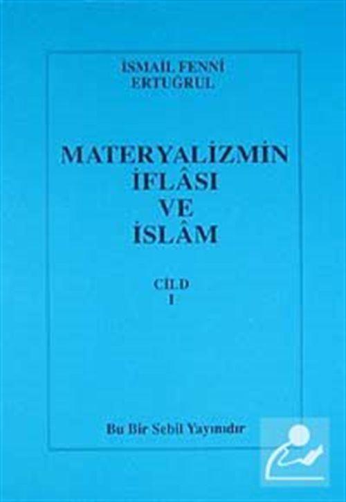 Materyalizmin İflası ve İslam 1