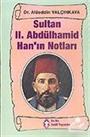 Sultan II.Abdülhamid Han' ın Notları