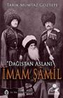 İmam Şamil Dağıstan Aslanı