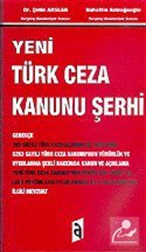 Yeni Türk Ceza Kanunu Şerhi