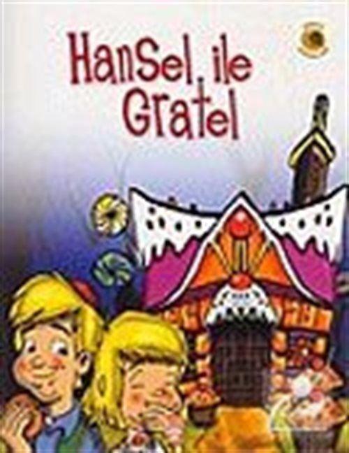 Dünya Masalları: Hansel ile Gratel