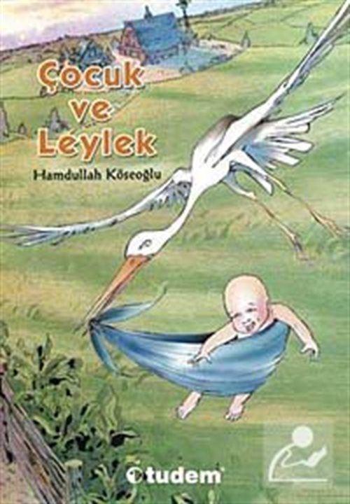 Çocuk ve Leylek