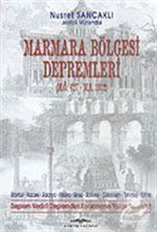Marmara Bölgesi Depremleri (M.Ö.427 - M.S.1912)