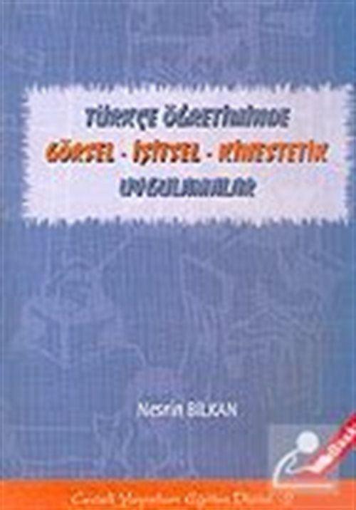 Türkçe Öğretiminde Görsel - İşitsel - Kines' tetik Uygulamalar