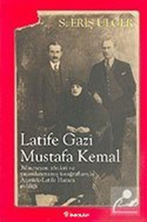 Latife Gazi - Mustafa Kemal